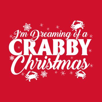 Dreaming of a Crabby Christmas / Christmas Card