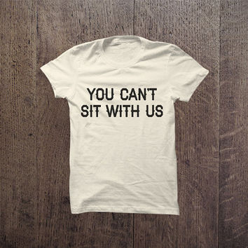 IGO - 030 You can't sit with us trendy Tshirt Cotton Blend Fashion T-Shirt