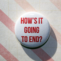 How's It Going To End Truman Show- One Inch Pinback Button Magnet