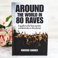 Around the World in 80 Raves - Hardbook