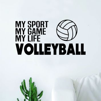 Volleyball My Sport Game Life Wall Decal Sticker Vinyl Art Bedroom Room Home Decor Quote Ball Kids Teen Baby Boy Girl Nursery School Fitness Inspirational
