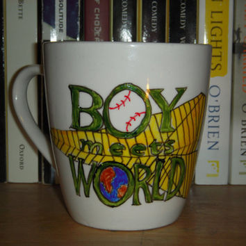 "Boy Meets World Hand Painted Coffee Mug ""Believe In Yourselves. Dream. Try. Do Good."" Quote, large white mug"