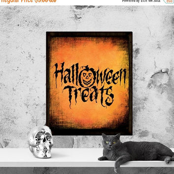 "Halloween Printable, Halloween Sign, ""Halloween Treats"", Halloween Quote, Halloween Wall Art, Instant Download, Printable Art"