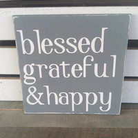 Blessed grateful and happy painted wooden sign slate grey distressed typography art wood sign