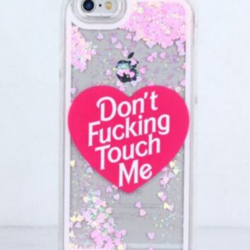 "iPhone 6 6S Don't Touch Me Glitter Heart Liquid Cell Phone Case "" FREE SHIPPING """