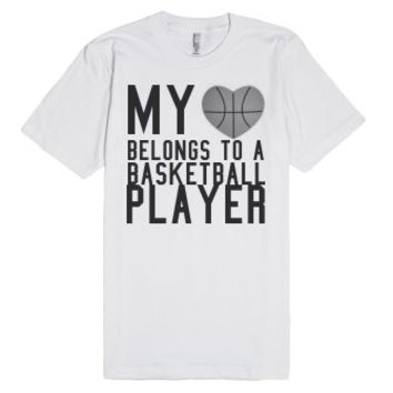 my heart belongs to a basketball player-Unisex White T-Shirt