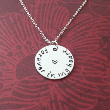 Forever In My Heart Necklace / Sterling Silver Memory Necklace / RIP Necklace / Never Forgotten / Sympathy GIft / Miscarriage Jewelry