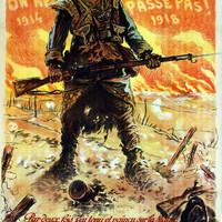 WWI Poster France They Shall Not Pass! 1914 . . . 1918. Twice Have I Resisted An