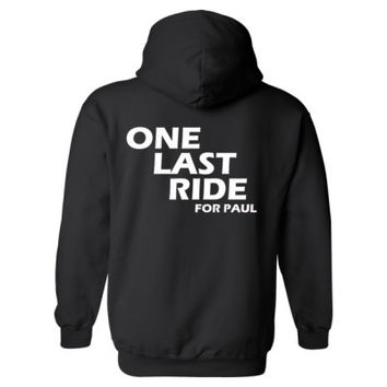 One Last Ride For Paul Walker Tshirt - Heavy Blend™ Hooded Sweatshirt BACK ONLY