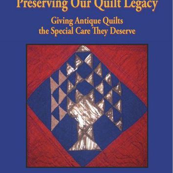 Preserving Our Quilt Legacy Book