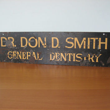 Vintage Industrial Sign - Dentist - Wall Decor