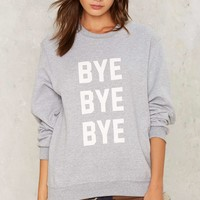 Private Party Bye Bye Bye Sweatshirt