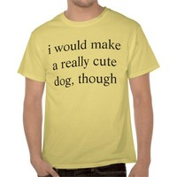 cute dog tee shirt from Zazzle.com