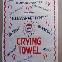 Funny Crying Towel Vintage Colorful Crying Towel Kitchen Towel