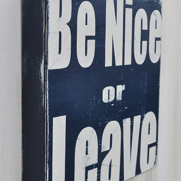 Be Nice- Hand Painted Custom Wood Sign, Typography Word Art Home Wall Decor