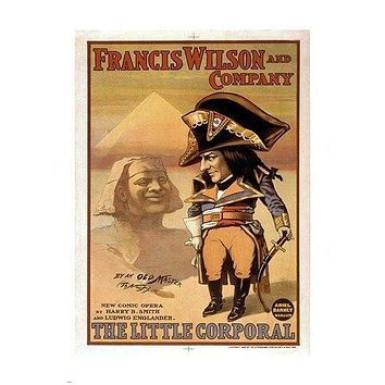 FRANCIS WILSON AND CO. the little corporal ART POSTER pyramid HISTORIC 24X36