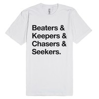 Beaters&Keepers&Chasers&Seekers-Unisex White T-Shirt