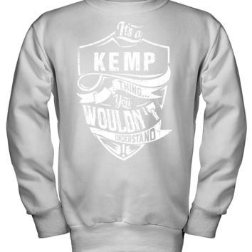 It's A KEMP Shirt thing You wouldn't Understand Hanes Kids Crewneck Sweatshirt