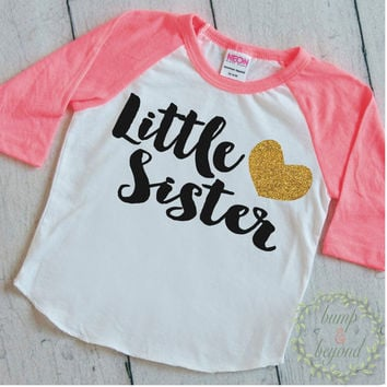Little Sister Shirt Baby Announcement Shirt Girl Sibling Shirts New Baby Announcement Shirt Little Sister Raglan Gold Glitter Heart 037