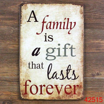 A FAMILY IS A GIFT THAT LASTS FOREVER Personality Wall Stickers Decor Iron Retro Tin Metal Signs Plaques