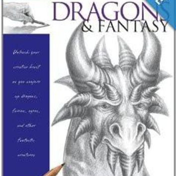 Drawing Made Easy: Dragons & Fantasy: Unleash your creative beast as you conjure up dragons, fairies, ogres, and other fantastic creatures Paperback