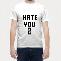 Hate You 2 Men T Shirts | Artist : Dr. Green
