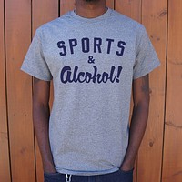 Sports & Alcohol! Men's T-Shirt