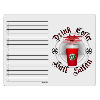 Red Cup Drink Coffee Hail Satan To Do Shopping List Dry Erase Board by TooLoud