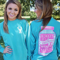 PREORDER Always in a Southern State of Mind Long Sleeve