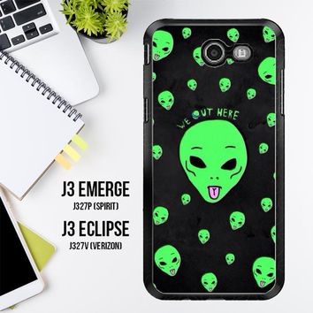 Alien We Out Here X4148 Samsung Galaxy J3 Emerge, J3 Eclipse , Amp Prime 2, Express Prime 2 2017 SM J327 Case