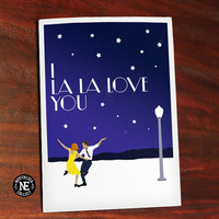 I La La Love You - Movie Muscial Love Card - Anniversary Card or Valentine's Card  - For Musical Lovers