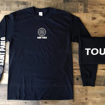 Saint Pablo Tour Kanye West Long Sleeve Tee Shirt  Yeezy Yeezus Kardashian TLOP Saint Pablo Tour Merch