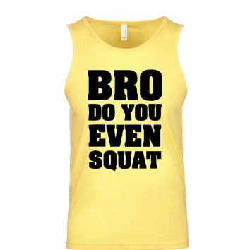 Bro Do You Even Squat Men's Tank
