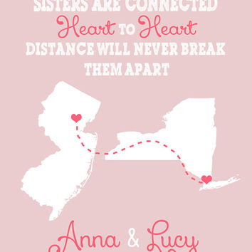 Gift for Sister, Best Friend, Family - 8x10 Art Print, Custom, Personalized Gift - Maps, Hearts, Connecting Line, Quote, BFF, Love, Unique