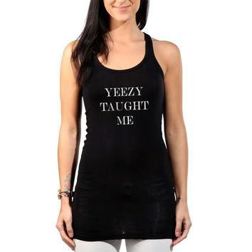Yeezy Taught Me Art Womens Tank Top *