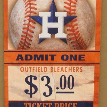 "HOUSTON ASTROS GAME TICKET ADMIT ONE GO ASTROS WOOD SIGN 6""X12'' WINCRAFT"