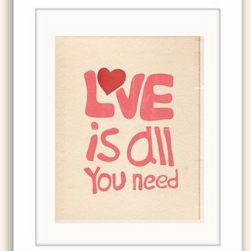"Typographic Love Quote Print, Digital Illustration, Typography Art Print / Love Saying Poster ""Love is all you need"" 8x10"