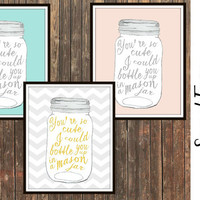 You're So Cute I Could Bottle You Up In A Mason Jar watercolor print. Nursery wall art, chevron nursery decor, home decor, custom colors