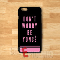 Beyonce funny quotes image case -trtr for iPhone 4/4S/5/5S/5C/6/ 6+,samsung S3/S4/S5/S6 Regular,samsung note 3/4