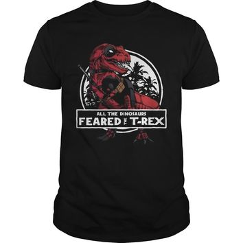 Deadpool saurus all the dinosaurs feared the T-rex shirt Guys Tee