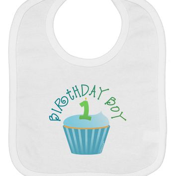 Cute First Birthday Cupcake - Birthday Boy Baby Bib by TooLoud