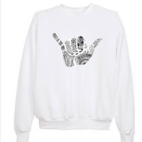 Tumblr Transparent Hang Loose Sweatshirts