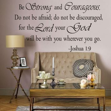 Be Strong and Courageous Bible Quotes Wall Sticker