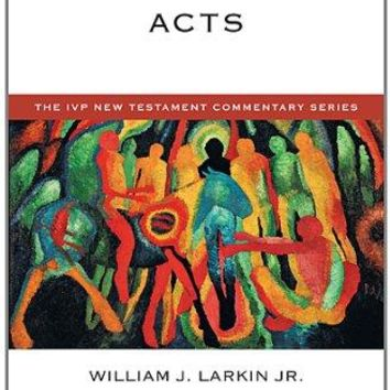 Acts The IVP New Testament Commentary