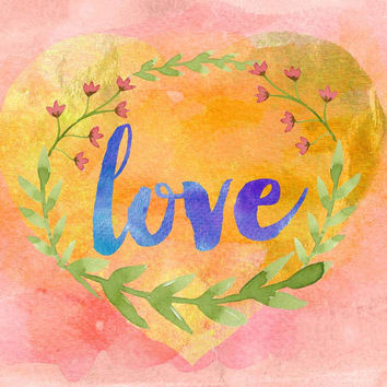 Love Print, Heart Print, Valentine Decor, Instant Download, Watercolor Painting, Wall Art, Nursery Art