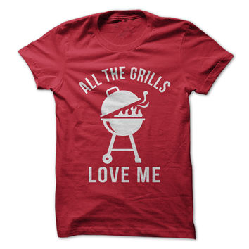 All The Grills Love Me