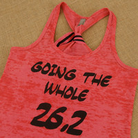 PINK Going the Whole 26.2. With BOW. Size S-2XL Tank. Fitted. Women. Workout. Fitness. Inspire. Quote. Marathon. Pink.