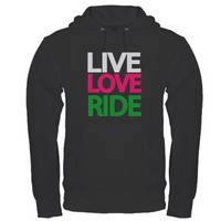 Live Love Ride Cowgirl Hoodie (dark) on CafePress.com