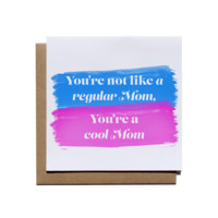 You're a Cool Mom - Mother's Day Greeting Card