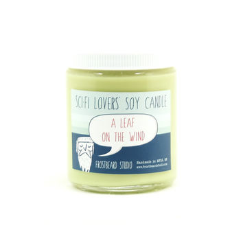 A Leaf on the Wind -- Sci-Fi Lovers' Soy Candle       -- Firefly -- 8oz jar